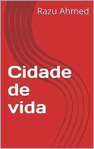 Cidade de vida (Galician Edition)