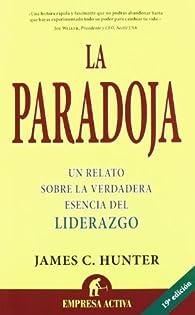 La paradoja par James Hunter