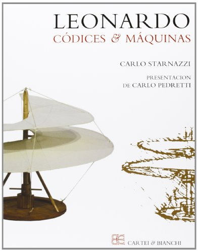 Leonardo. Códices & máquinas: 46 por Carlo Starnazzi