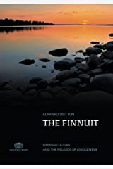 The Finnuit: Finnish Culture and the Religion of Uniqueness Paperback