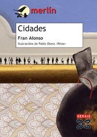 Cidades (Infantil E Xuvenil - Merlín - De 11 Anos En Diante) por Fran Alonso