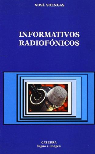 Informativos radiofónicos (Signo E Imagen) por Xosé Soengas