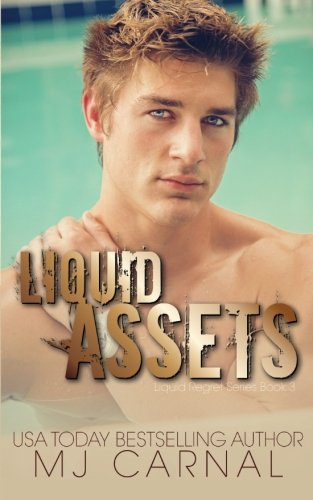 Liquid Assets: Volume 3 (Liquid Regret)