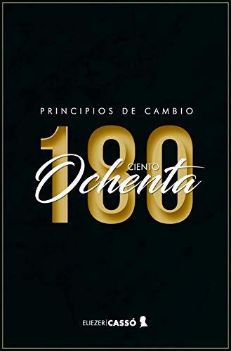 Principios de Cambio 180 por Eliezer Cassó