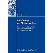 Das Konzept der Metakompetenz: Theoretische und empirische Untersuchung am Beispiel der Automobilindustrie (German Edition)