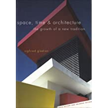 Space Time and Architecture – The Growth of a New Tradition 5e