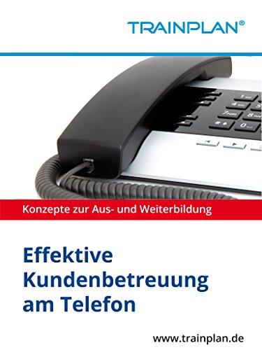 TRAINPLAN - Effektive Kundenbetreuung am Telefon