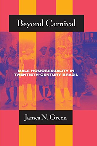 beyond-carnival-male-homosexuality-in-twentieth-century-brazil-worlds-of-desire-the-chicago-series-on-sexuality-gender-and-culture-by-james-green-5-feb-2002-paperback