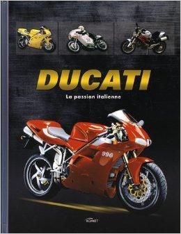 Ducati : La passion italienne par Hans-Joachim Wiehager, Jürgen Gassebner