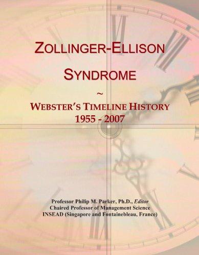 Zollinger-Ellison Syndrome: Webster's Timeline History, 1955 - 2007