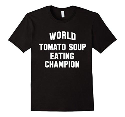 mens-world-tomato-soup-eating-champion-funny-t-shirt-medium-black