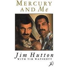 [(Mercury and Me )] [Author: Jim Hutton] [Jul-1995]