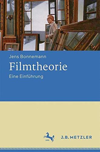 Filmtheorie: Eine Einführung