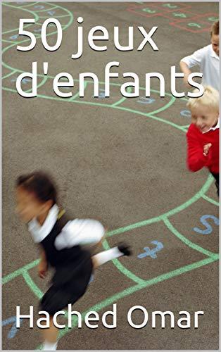50 jeux denfants (French Edition) eBook: Hached Omar: Amazon.es ...