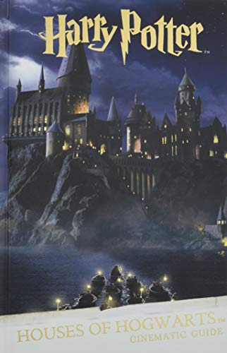 Harry Potter: Houses of Hogwarts. A Cinematic Guide