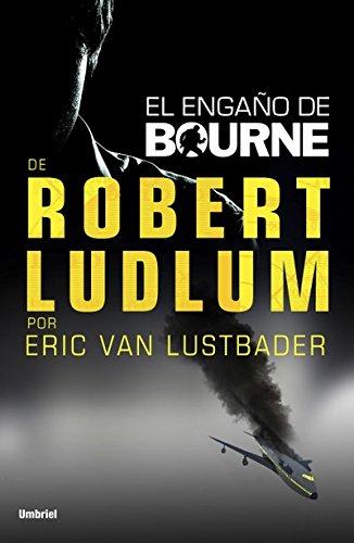 El engaño de Bourne (Umbriel thriller) por Eric Van Lustbader