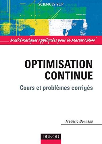 Optimisation continue - Cours et problèmes corrigés
