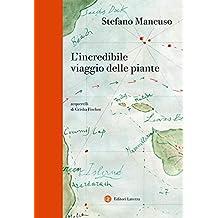 L'incredibile viaggio delle piante (Italian Edition)