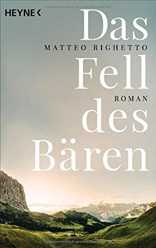 Buchseite und Rezensionen zu 'Das Fell des Bären: Roman' von Matteo Righetto