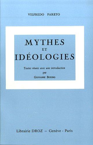 Oeuvres complètes : Tome 6, Mythes et idéologies par Vilfredo Pareto