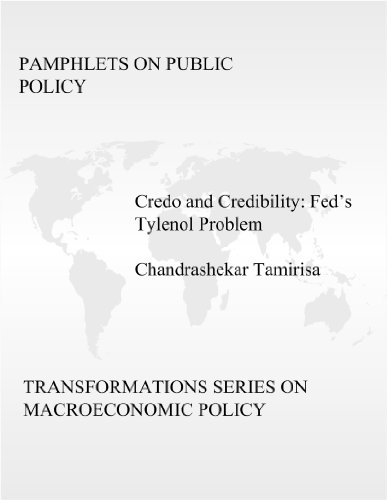 credo-and-credibility-the-feds-tylenol-problem-transformations-series-on-macroeconomic-policy-book-1