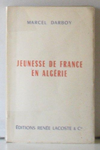 Jeunesse de france en Algérie