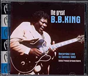 The Great B.B. King (Live In Cannes 1983) [Import anglais]