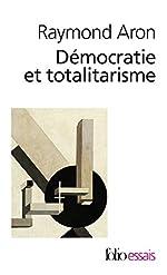Démocratie et totalitarisme de Raymond Aron