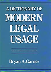 A Dictionary of Modern Legal Usage by Bryan A. Garner (2004-09-30)
