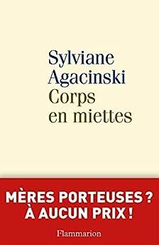 Corps en miettes par [Agacinski, Sylviane]