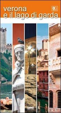 Verona e il lago di Garda (Best guides)