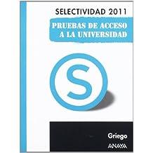 Griego. Pruebas de Acceso a la Universidad. (Selectividad/PAU 2011)
