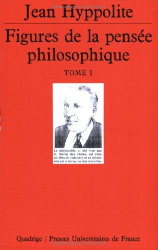 Figures de la pensée philosophique, coffret 2 volumes