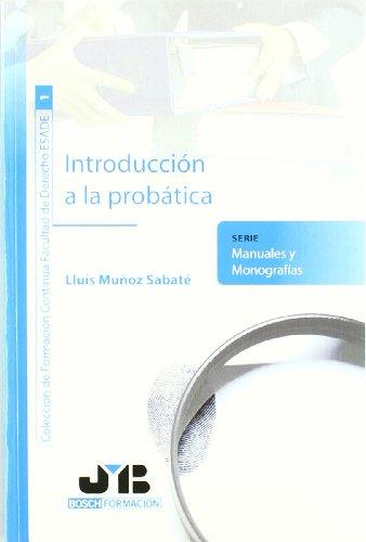 Introducción A La Probática (Colección de Formación Continua Facultad de Derecho ESADE)