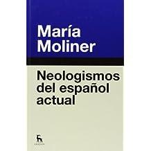 Neologismos Del Español Actual (DICCIONARIOS)