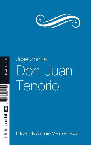 DON JUAN TENORIO (Nueva Biblioteca Edaf nº 19) por José Zorrilla