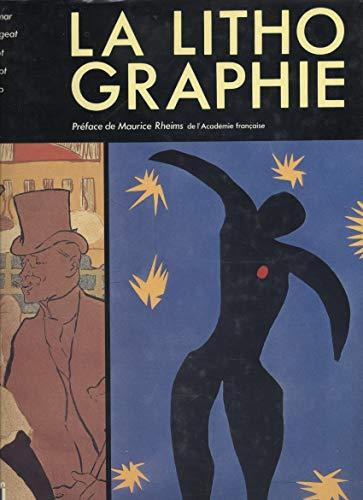 La Lithographie : Deux cents ans d'histoire, de technique, d'art (Beaux livres Nathan)