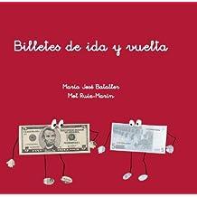 BILLETES DE IDA Y VUELTA