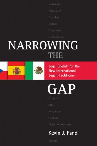 Narrowing the Gap: Legal English for the New International Legal Practitioner (English Edition) par  Kevin J. Fandl