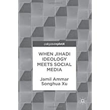 When Jihadi Ideology Meets Social Media