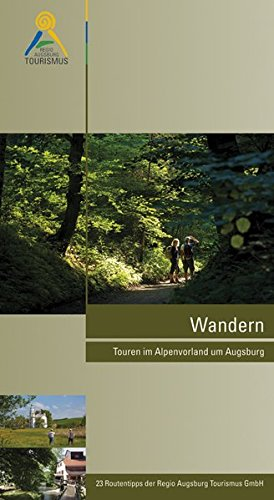 Wandern: Touren im Alpenvorland