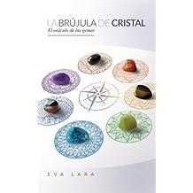 La Brujula de Cristal: El oráculo de las gemas