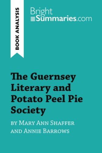 the-guernsey-literary-and-potato-peel-pie-society-by-mary-ann-shaffer-and-annie-barrows-book-analysi