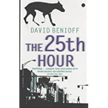 25th Hour - film tie-in by David Benioff (16-May-2002) Paperback