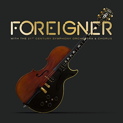 Foreigner with the 21st Century Symphony Orchestra & Chorus (Musik Download R)