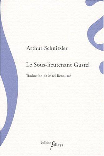 Le Sous-Lieutenant Gustel par Arthur Schnitzler