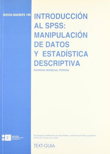 Introduccion Al Spss: Manipulaci
