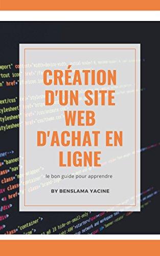 Couverture du livre Création d'un site web d'achat en ligne: le bon guide pour apprendre