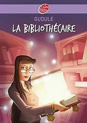 La bibliothécaire (Contemporain t. 547)