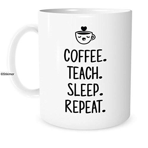 Lehrer-Geschenk - Kaffee unterrichten Schlaf-Wiederholung - weißer Keramikkaffee 11 Unzen oder Tee-Tasse - Print Schlaf Tee
